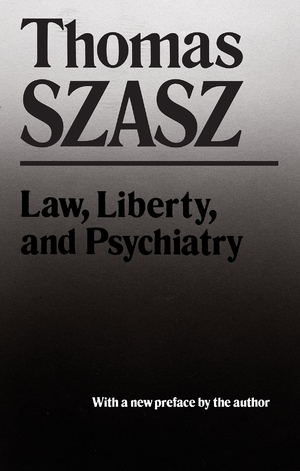 Cover for the book: Law, Liberty and Psychiatry