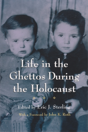 Cover for the book: Life in the Ghettos During the Holocaust
