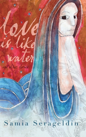 Cover for the book: Love Is Like Water and Other Stories