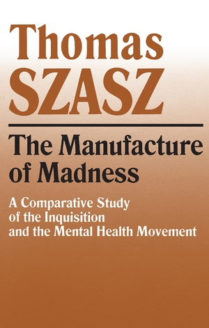 Cover for the book: Manufacture of Madness