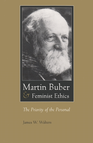 Cover for the book: Martin Buber and Feminist Ethics