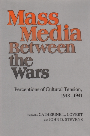 Cover for the book: Mass Media Between the Wars