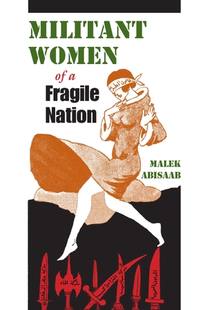 Cover for the book: Militant Women of a Fragile Nation