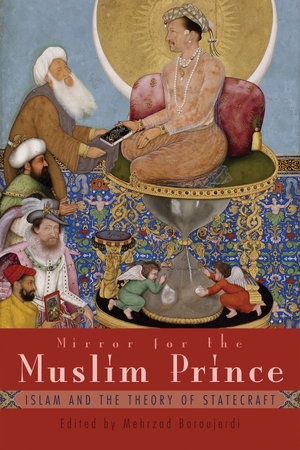 Cover for the book: Mirror for the Muslim Prince