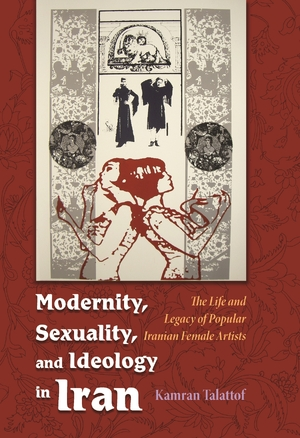 Cover for the book: Modernity, Sexuality, and Ideology in Iran