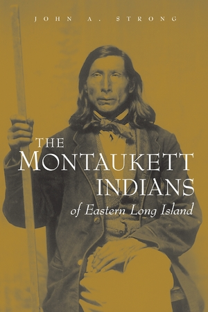 Cover for the book: Montaukett Indians of Eastern Long Island, The