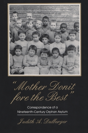 Cover for the book: Mother Donit Fore the Best