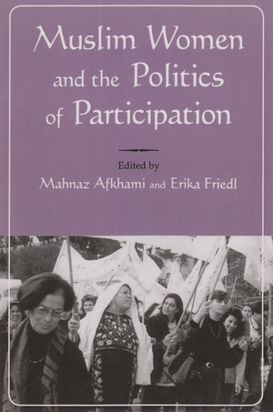 Cover for the book: Muslim Women and Politics of Participation