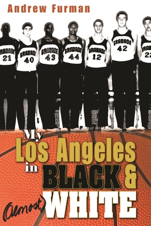 Cover for the book: My Los Angeles in Black and (Almost) White