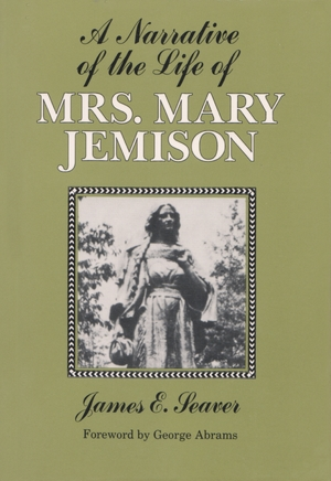 Cover for the book: Narrative of the Life of Mrs. Mary Jemison, A