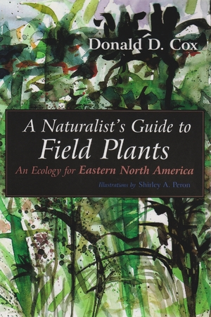 Cover for the book: Naturalist's Guide to Field Plants, A