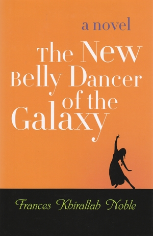 Cover for the book: New Belly Dancer of the Galaxy, The