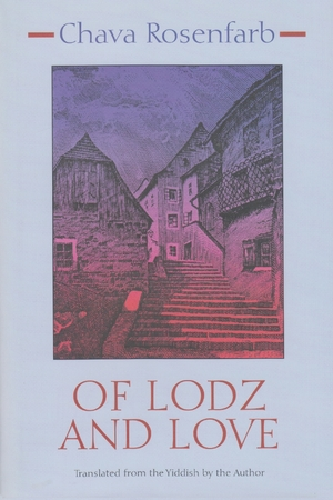 Cover for the book: Of Lodz and Love
