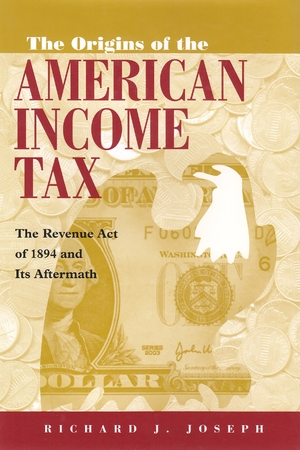 Cover for the book: Origins of the American Income Tax, The