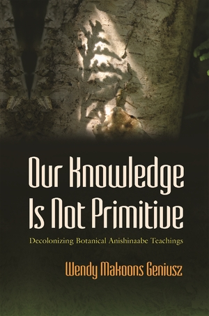 Cover for the book: Our Knowledge Is Not Primitive