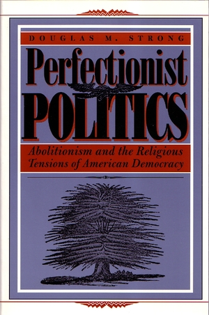 Cover for the book: Perfectionist Politics