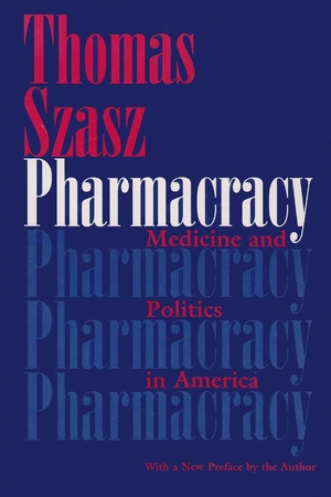 Cover for the book: Pharmacracy