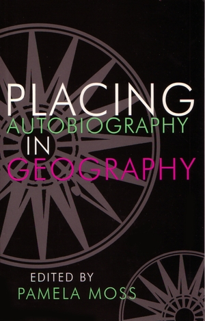 Cover for the book: Placing Autobiography in Geography