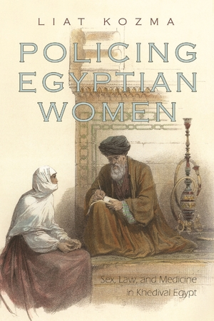 Cover for the book: Policing Egyptian Women