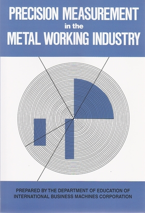 Cover for the book: Precision Measurement in the Metal Working Industry