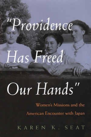 Cover for the book: Providence Has Freed Our Hands