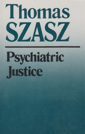Cover for the book: Psychiatric Justice