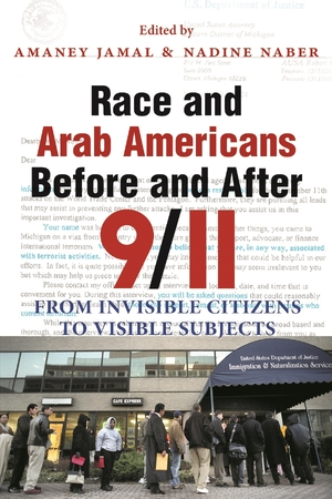 Cover for the book: Race and Arab Americans Before and After 9/11