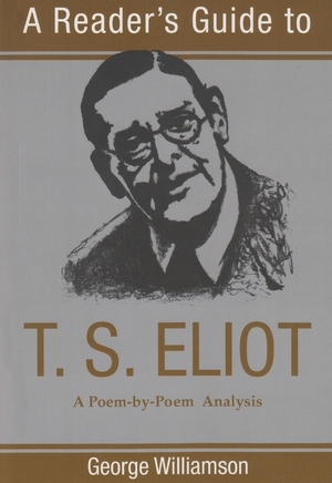 Cover for the book: Reader's Guide to T. S. Eliot, A