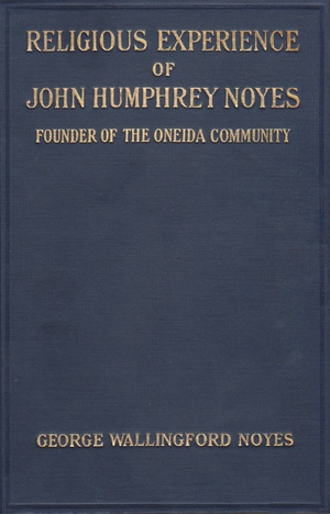 Cover for the book: Religious Experience of John Humphrey Noyes