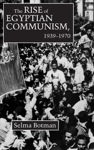 Cover for the book: Rise of Egyptian Communism, 1939-1970