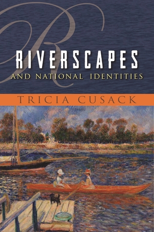 Cover for the book: Riverscapes and National Identities