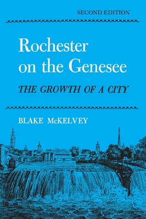 Cover for the book: Rochester On the Genesee