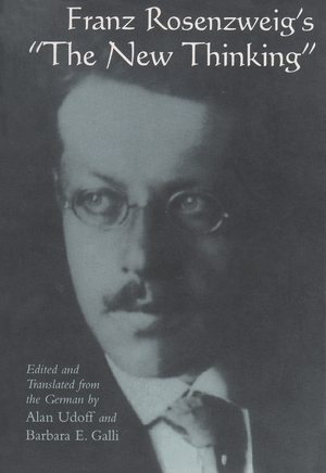 "Cover for the book: Franz Rosenzweig's ""The New Thinking"""