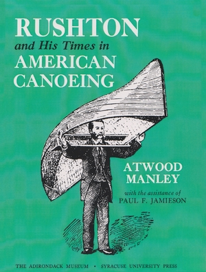 Cover for the book: Rushton and His Times in American Canoeing