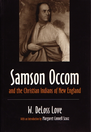 Cover for the book: Samson Occom and the Christian Indians of New England