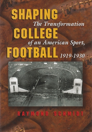 Cover for the book: Shaping College Football
