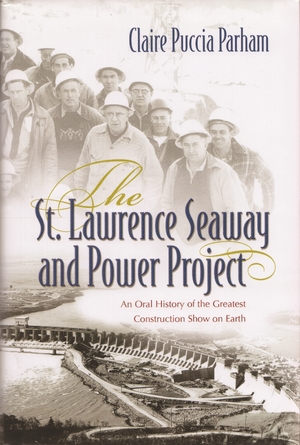 Cover for the book: St. Lawrence Seaway and Power Project, The