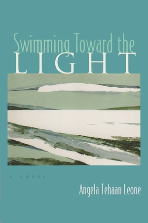 Cover for the book: Swimming Toward the Light