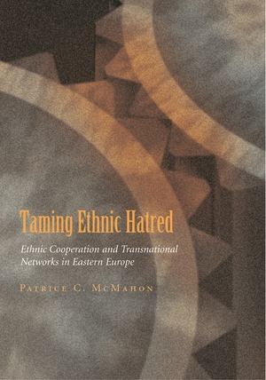 Cover for the book: Taming Ethnic Hatred