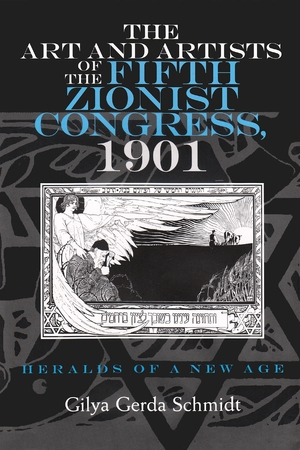 Cover for the book: Art and Artists of the Fifth Zionist Congress, 1901, The