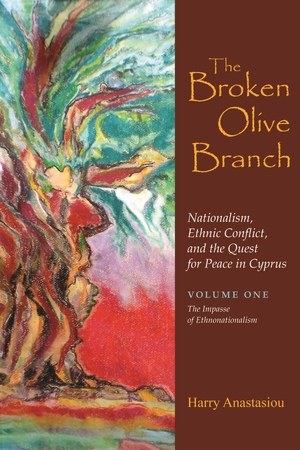 Cover for the book: Broken Olive Branch: Nationalism, Ethnic Conflict, and the Quest for Peace in Cyprus, The