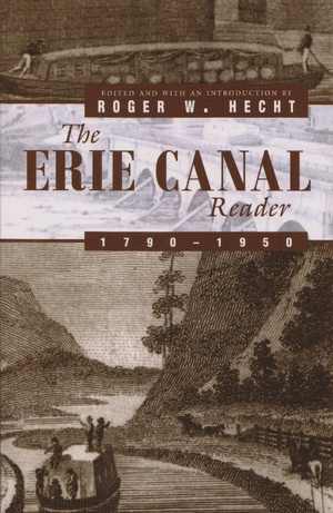 Cover for the book: Erie Canal Reader, 1790-1950, The