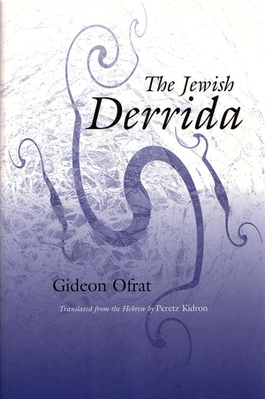 Cover for the book: Jewish Derrida, The