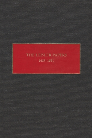 Cover for the book: Leisler Papers, 1689-1691, The