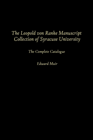 Cover for the book: Leopold Von Ranke Manuscript Collection of Syracuse University, The