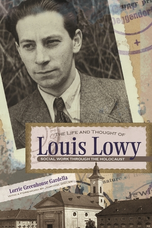 Cover for the book: Life and Thought of Louis Lowy, The