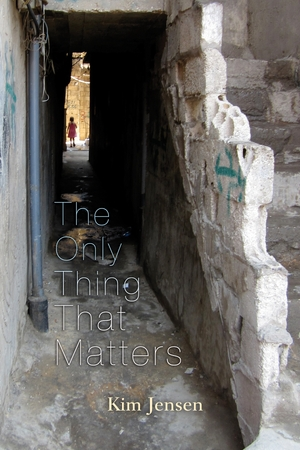Cover for the book: Only Thing That Matters, The