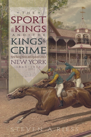 Cover for the book: Sport of Kings and the Kings of Crime, The