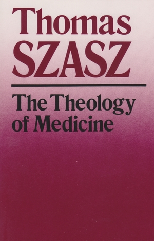 Cover for the book: Theology of Medicine, The