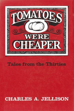 Cover for the book: Tomatoes Were Cheaper